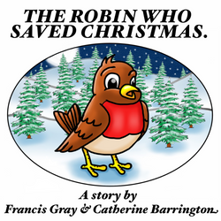The Robin Who Saved Christmas.