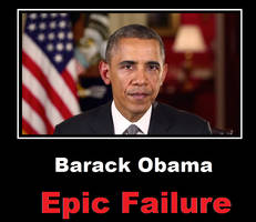 Barack Obama Epic Failure by bagera3005