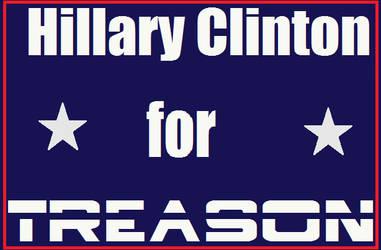 Hillary Clinton for  treason
