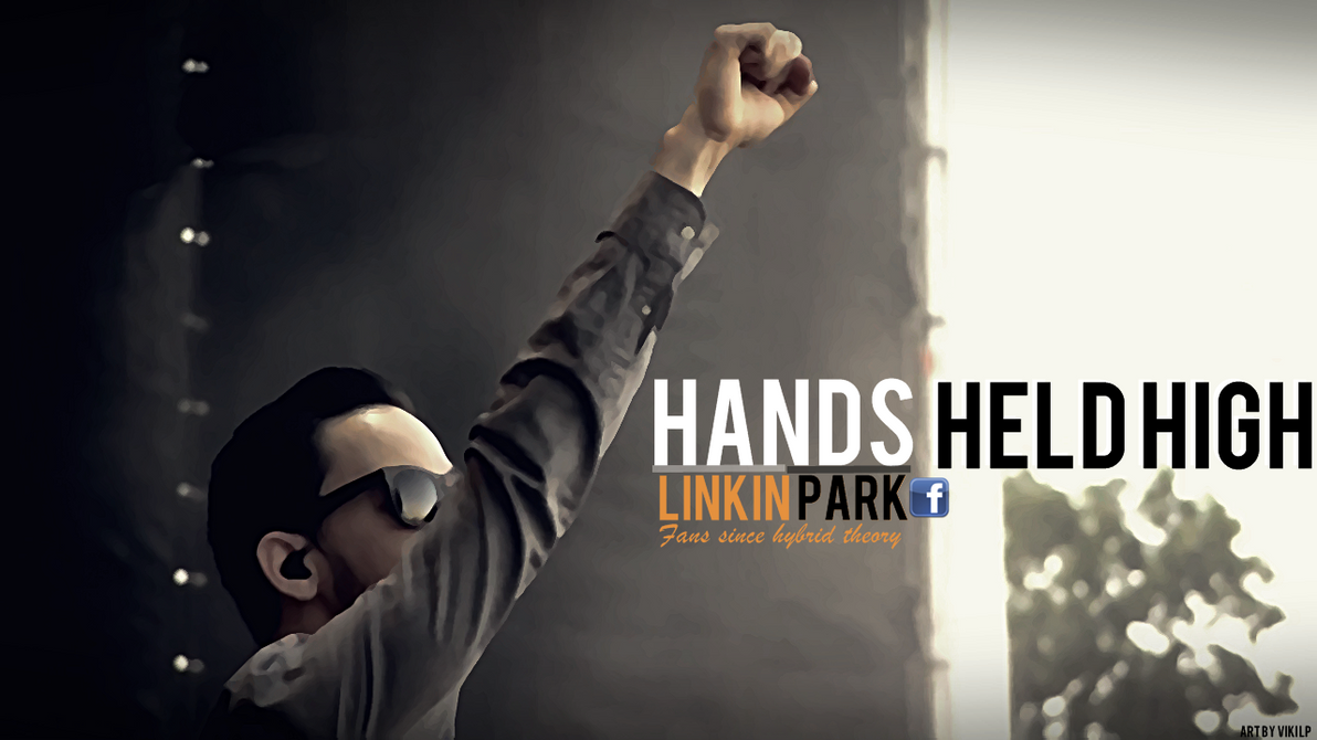 LINKIN PARK - HANDS HELD HIGH - free download mp3
