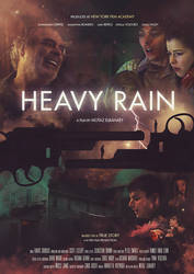 Heavy Rain Official Movie Poster by A7md3mad