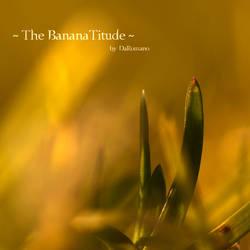 The Bananatitude