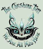 The Cheshire Tatt - We Are All Mad Here