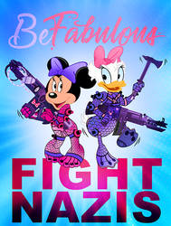 Be Fabulous, Fight Nazis