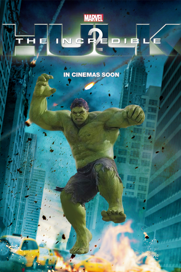 The Incredible Hulk 2 poster by DComp on DeviantArt