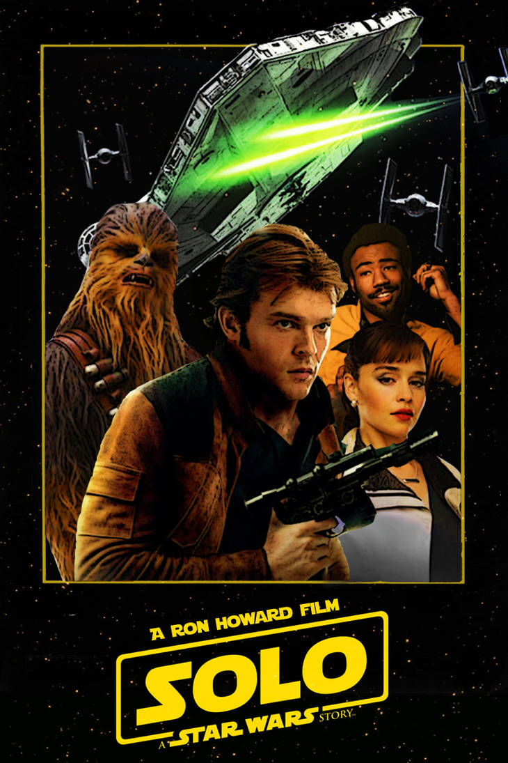 Solo: A Star Wars Story poster by DComp on DeviantArt