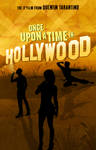 Once Upon a Time In Hollywood poster by DComp