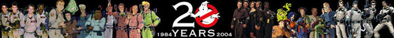 GHOSTBUSTERS 20TH ANNIVERSARY
