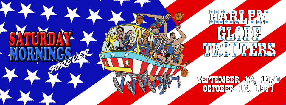 SATURDAY MORNINGS FOREVER: HARLEM GLOBETROTTERS by WOLVERINE25TH