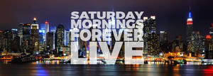 SATURDAY MORNINGS FOREVER: LIVE