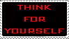 Think For Yourself Stamp by BuckNut