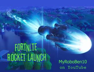 Fortnite-Rocket-Launch- on MyRoboBen10 YouTube