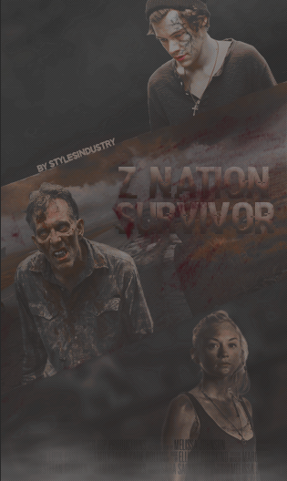 02. - Z Nation, survivor. [ WATTPAD COVER. ] by deargraphisme