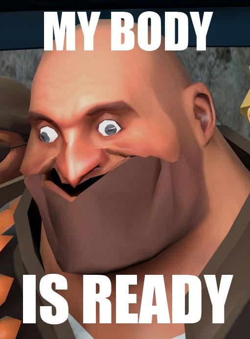 Meme Body Is Ready by LordGojira