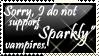 Sorry, Twilight Fangirls by Sankai-the-Hedgehog