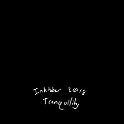 Inktober 2018 - Tranquility