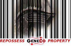 Repossess GeneCo's Property