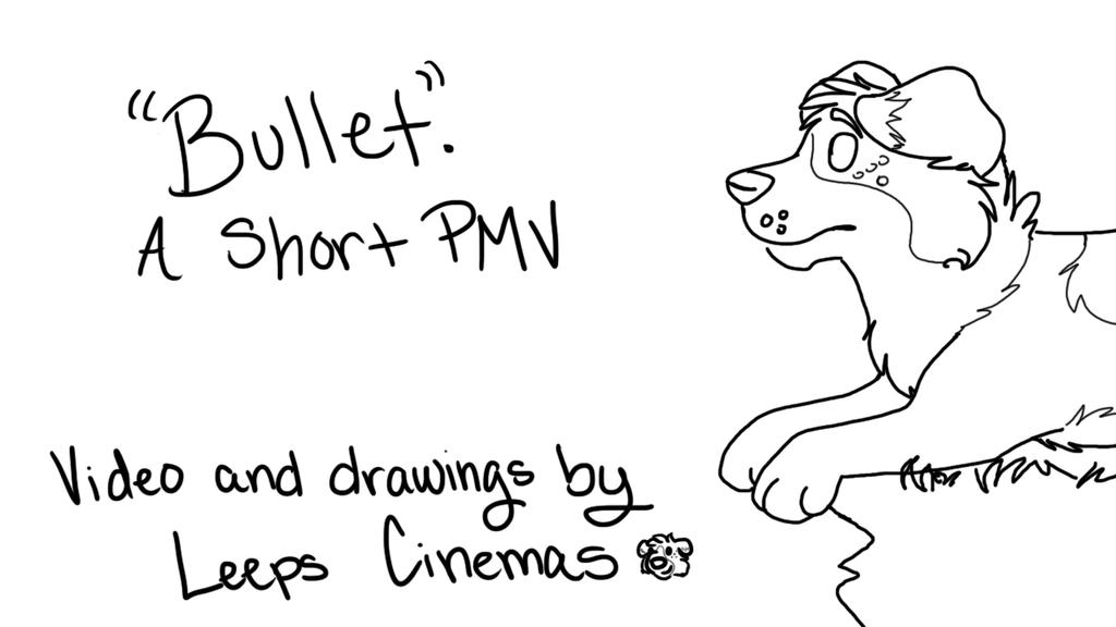 Bullet. - short pmv by BanditKat