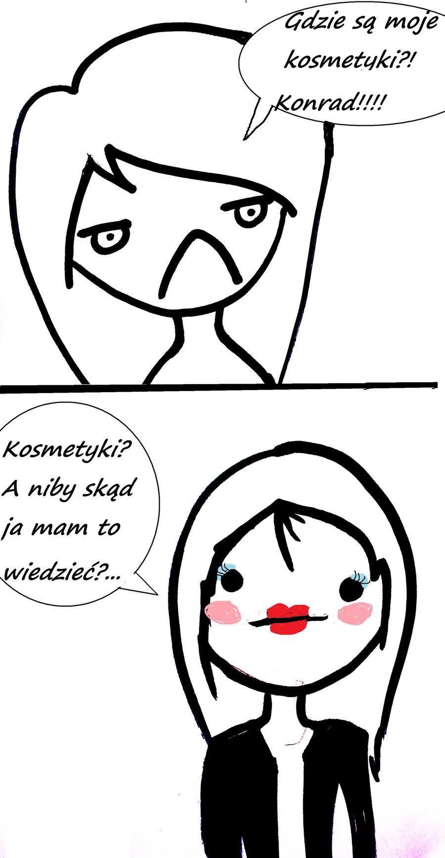 Konrad gdzie moje kosmetyki? by MarleoZi