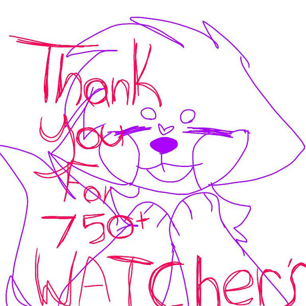 THANK YOU FOR 750+ WATCHERS!!! by Nightdreamwolf12