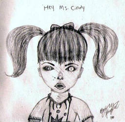 Hey, Ms. Cindy by ExplosiveJesus
