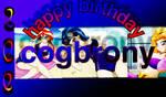 Happy birthday cogbrony by Gameplayomg