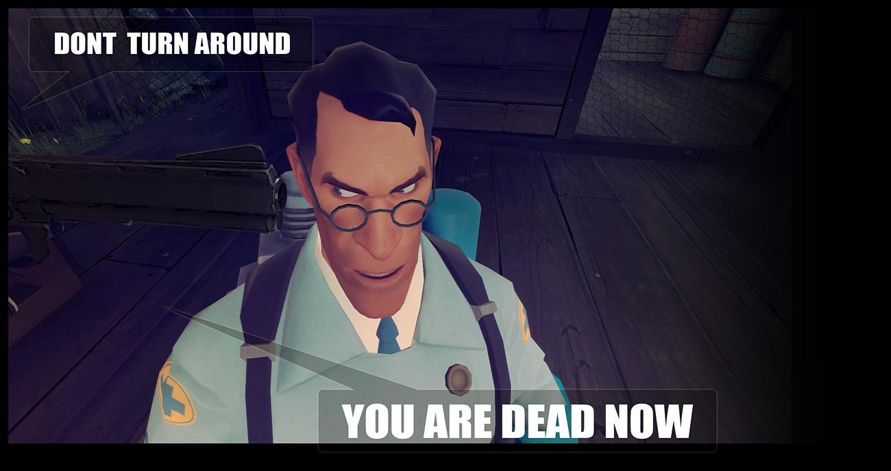 TF2  medic you were dead by biggreenpepper