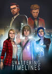 Request - 'Shattering Timelines' fanfic poster