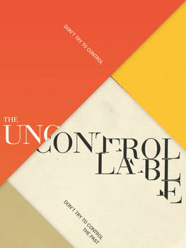 Don't try to control the uncontrollable