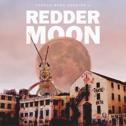 A Redder Moon