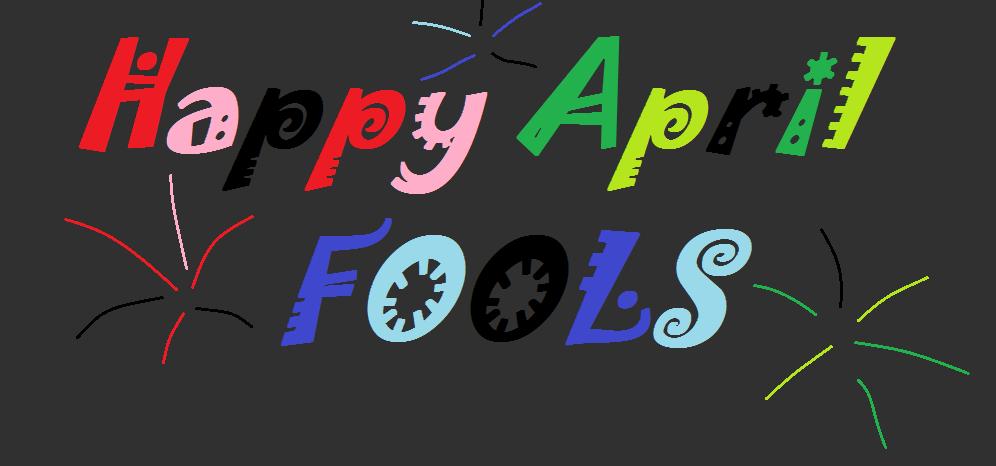 Happy April Fools by BrickisSwag