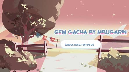 Gem Gacha (3/3 SLOTS OPEN)