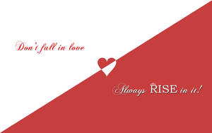 Don't fall in love RISE in it