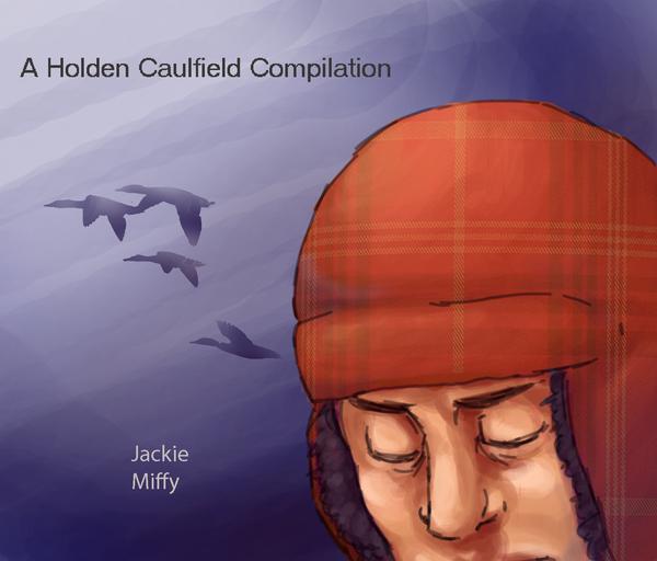 Holden Caulfield by imjustellingyou