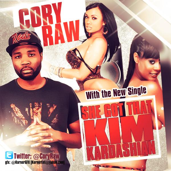 Cory Raw She Got That Kim Kardashian Coveer by Numbaz
