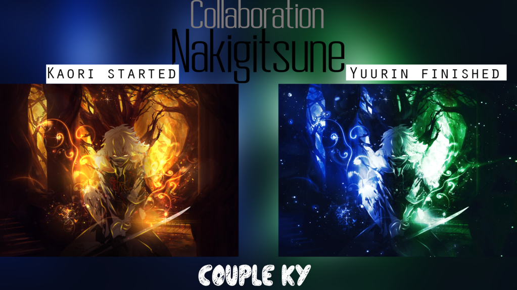 [ Collaboration ] Nakigitsune by Tsukihara-Kaori