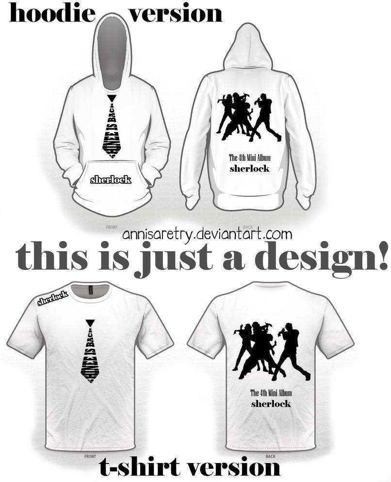 Shirt hoodie design - Serlock T Shirt And Hoodie Design By Annisaretry