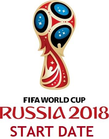 2018 FIFA World Cup Start Date