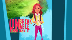 The Unbreakable Kimmy Schmidt!