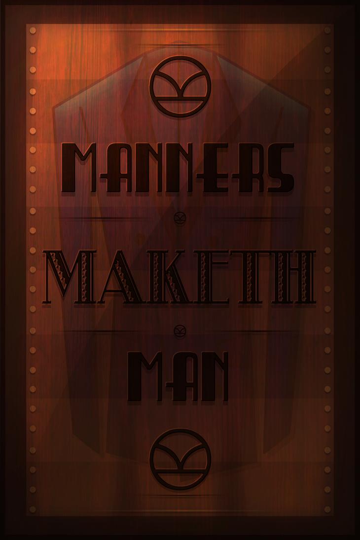Manners, Maketh, Man by ChewyFA