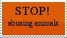 Stop animal abuse. by LetsMakeAWish