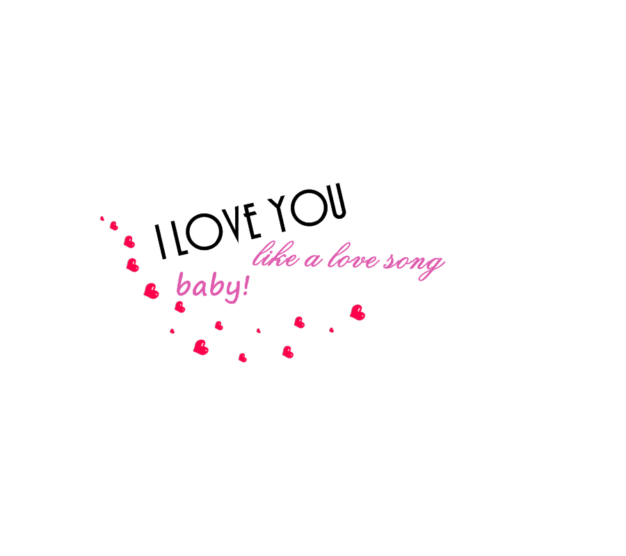 Baby i love you song
