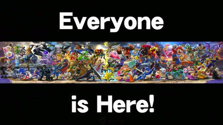 Smash Ultimate - Everyone Is Here