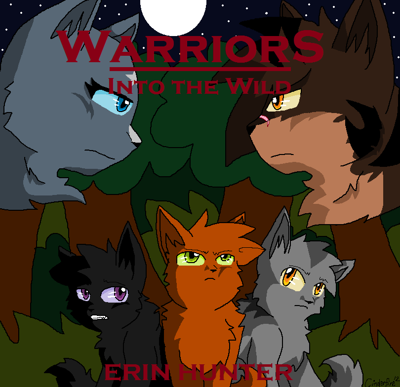 Warriors Into The Wild Online: Warriors Into The Wild By Cinderfire1234 On DeviantART