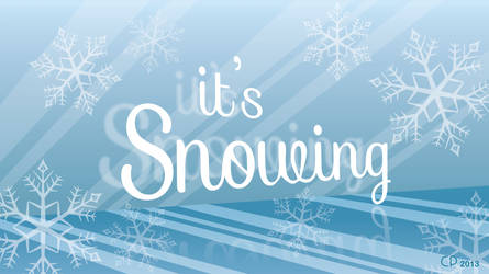 4 - It's Snowing