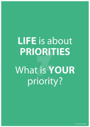 Life is about Priorities