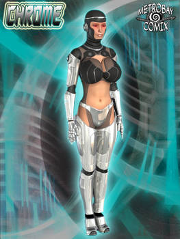 Chrome - the cybernetic woman