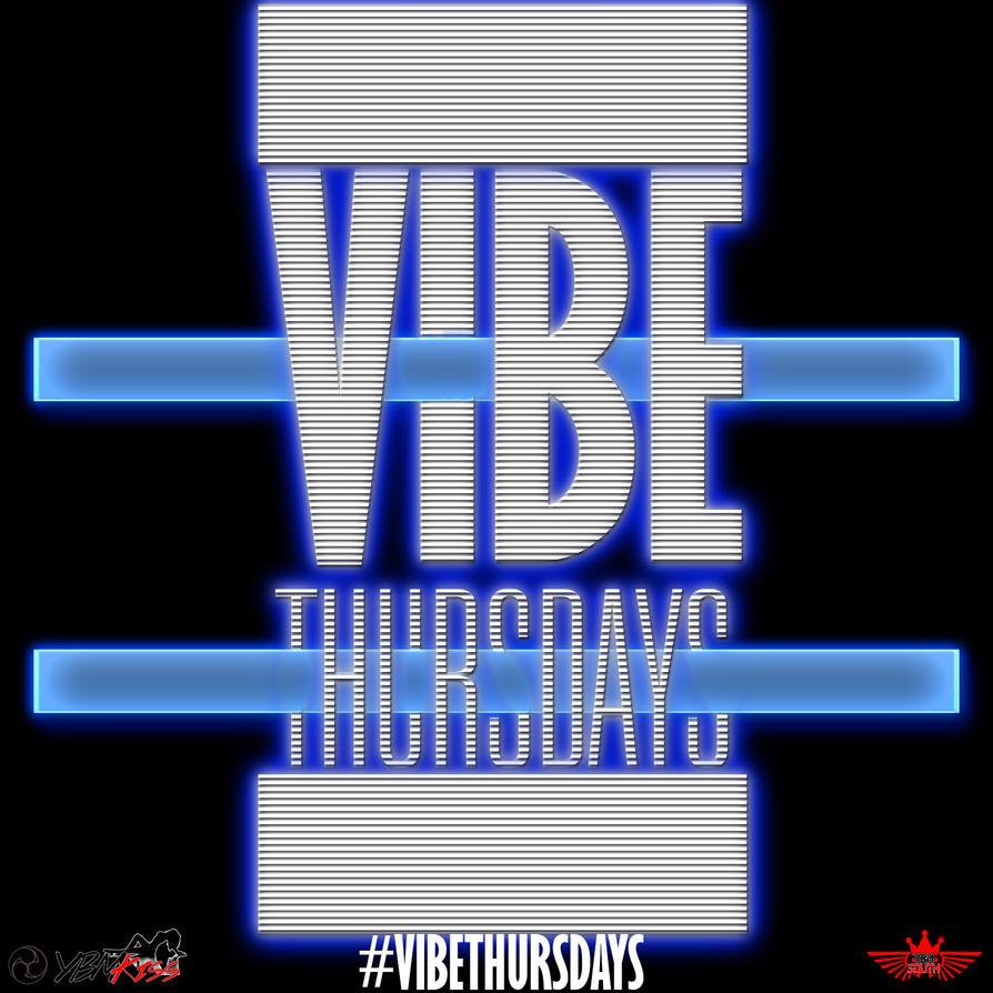 Vibe Thursdays by hanzojr