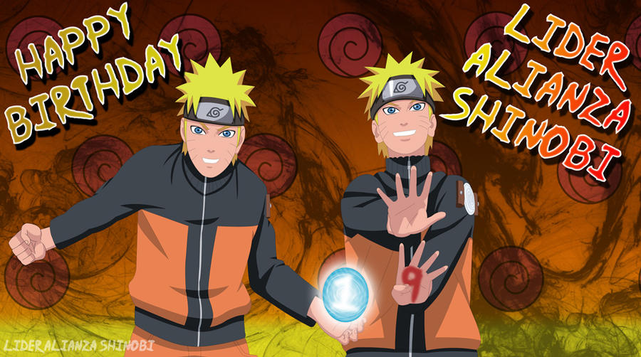 Naruto happy birthday l a s by lideralianzashinobi