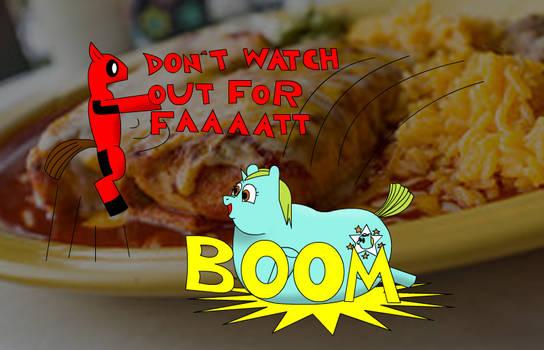 DON'TWATCHOUTFORFAT!!!!!